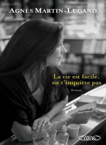 La_vie_est_facile_ne_t_inquiete_pas